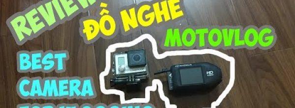 Review camera tốt nhất và rẻ nhất để làm vlog – Jolly Joker's Motovlog